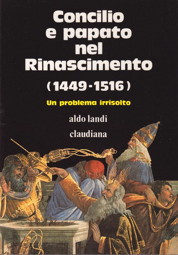 Concilio e papato nel rinascimento 1449 - 1516 un problema irrisolto