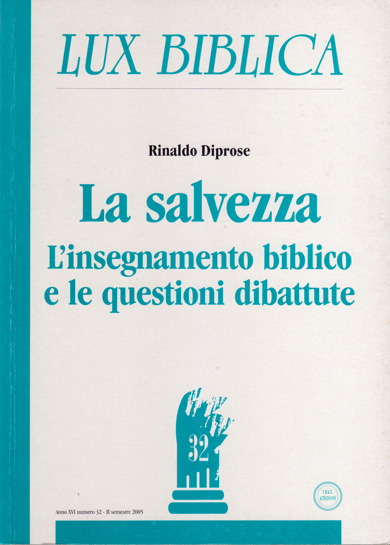 La salvezza - Lux Biblica n° 32
