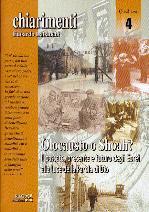 Olocausto o Shoah? Il passato, presente e futuro degli Ebrei alla luce della Parola di Dio