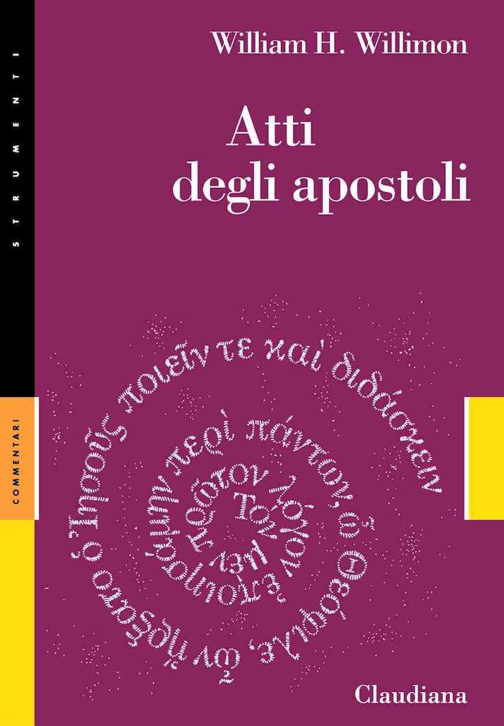 Atti degli Apostoli - Commentario Collana Strumenti