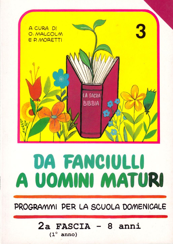 Da fanciulli a uomini maturi - vol. 3 Manuale Insegnante