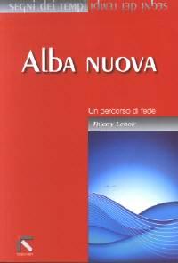 Alba Nuova - Un percorso di fede