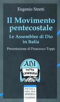 Il movimento pentecostale - Le Assemblee di Dio in Italia