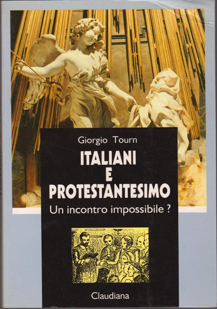 Italiani e protestantesimo. Un incontro impossibile?