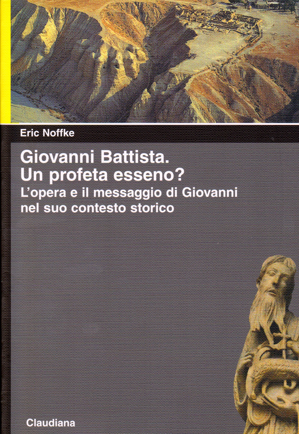 Giovanni Battista - Un profeta esseno?
