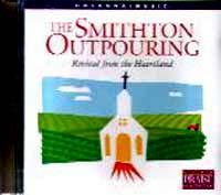The Smithton Outpouring