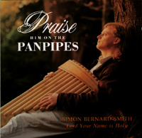Praise Him on the Panpipes - Lord Your Name Is Holy