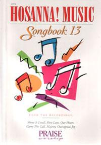 Hosanna Praise Songbook Vol 13