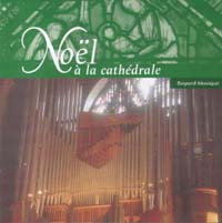 Noel à la Cathédrale