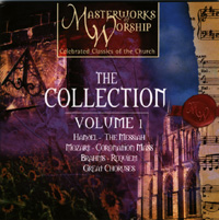 Masterworks of Worship - The Collection Vol 1