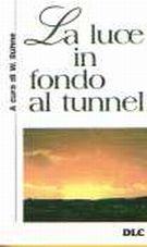 La luce in fondo al tunnel