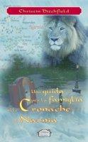 Una guida per la famiglia alle Cronache di Narnia