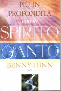Più in profondità con lo Spirito Santo