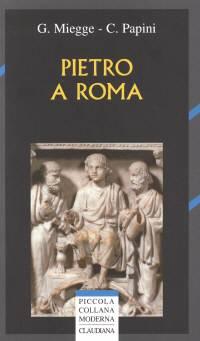 Pietro a Roma - Valore storico di una tradizione locale