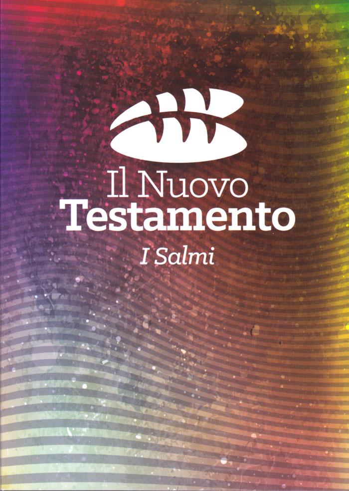 """Il Nuovo Testamento e i Salmi """"Pane"""""""