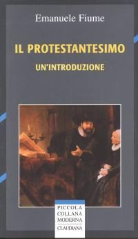 Il Protestantesimo - Un'introduzione
