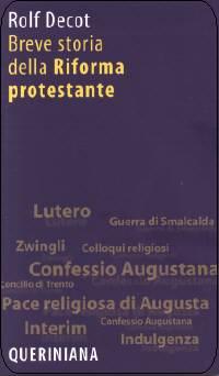 Breve storia della Riforma Protestante