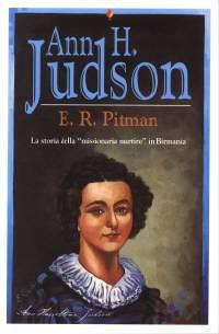 """Ann H. Judson - La storia della """"missionaria martire"""" in Birmania"""