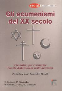 Gli ecumenismi del XX Secolo