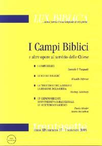 I campi biblici e altre opere al servizio delle chiese - Lux Biblica n° 37