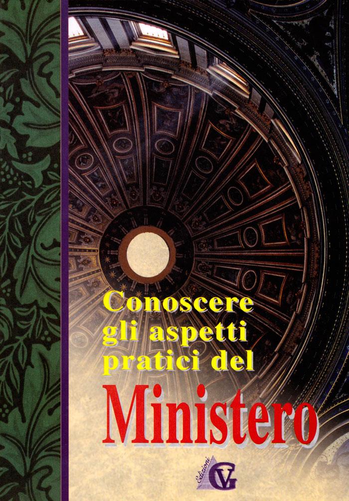 Conoscere gli aspetti pratici del ministero