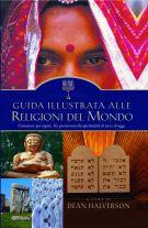 Guida illustrata alle religioni del mondo