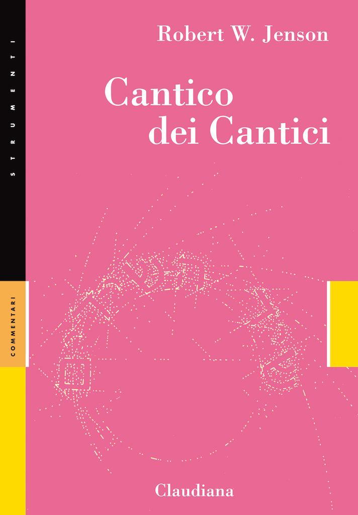 Cantico dei cantici - Commentario Collana Strumenti