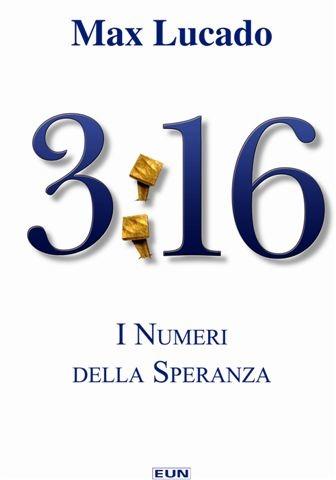 3:16 I numeri della speranza