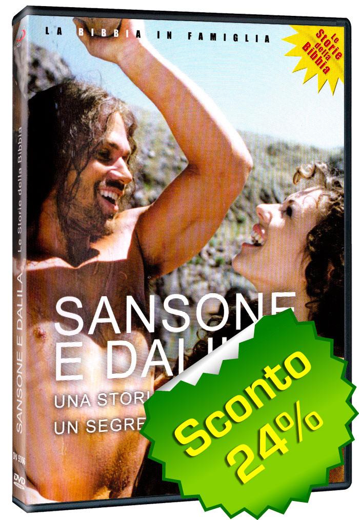 Sansone e Dalila - Una storia d'amore, un segreto tradito