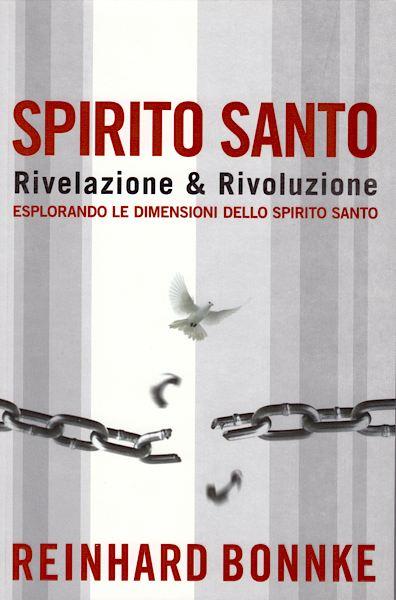 Spirito Santo rivelazione & rivoluzione - Esplorando le dimensioni dello Spirito Santo