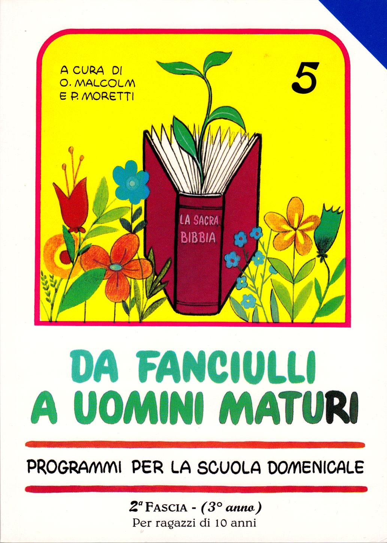 Da fanciulli a uomini maturi - vol. 5 Manuale Insegnante