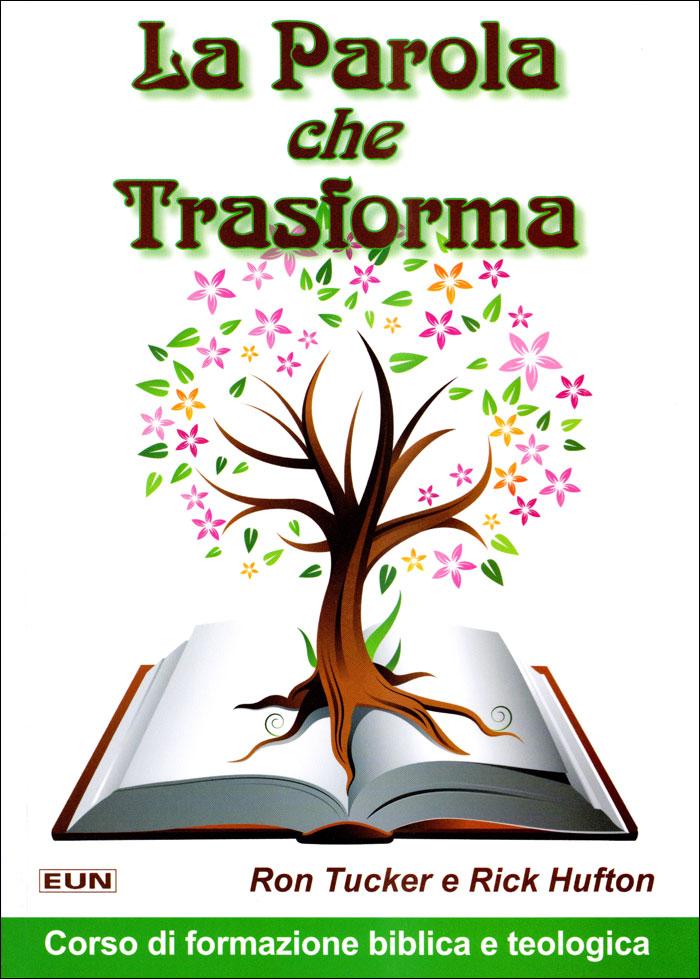 La Parola che trasforma