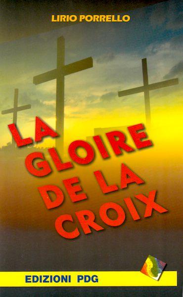 La gloire de la croix
