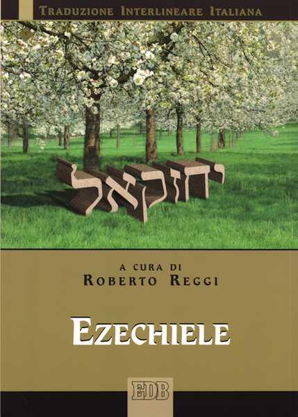 Ezechiele (Traduzione interlineare Ebraico-Italiano)