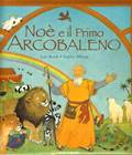 Noè e il primo arcobaleno - Libro illustrato