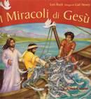 I miracoli di Gesù - Libro illustrato
