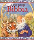 La mia piccola Bibbia - Libro Illustrato