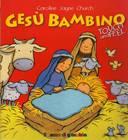 Gesù bambino - Touchbook (Copertina Rigida)