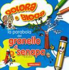 La parabola del Granello di Senape - Libro da colorare con giochi (Spillato)