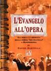 """L'evangelo all'opera - Gli inizi e la crescita della chiesa """"dei fratelli"""" a Manfredonia"""