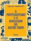 Il protestantesimo e le rivoluzioni del nostro tempo (Brossura)