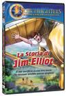 La storia di Jim Elliot [DVD]