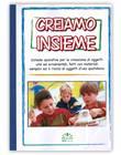 Creiamo Insieme - Volume 1 (Fascicolo) [Dispensa]
