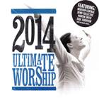 Ultimate Worship 2014