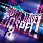 Gotta have Gospel! 8
