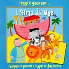 Leggi e gioca con... L'arca di Noè