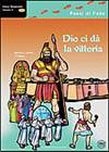 Antico Testamento Volume 3 -  Dio ci da la vittoria (da Giosuè a Salomone) [Busta Extra Flanellografie]