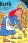 Ruth - La ragazza che si curò di sua suocera (Copertina rigida)