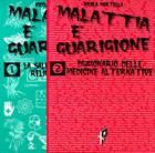 Malattia e guarigione - 2 volumi indivisibili (Brossura)