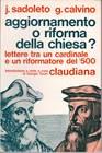 Aggiornamento o riforma della chiesa? Lettere tra un cardinale e un riformatore del '500 (Brossura)